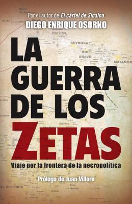 La guerra de los zetas By Random House (COR)