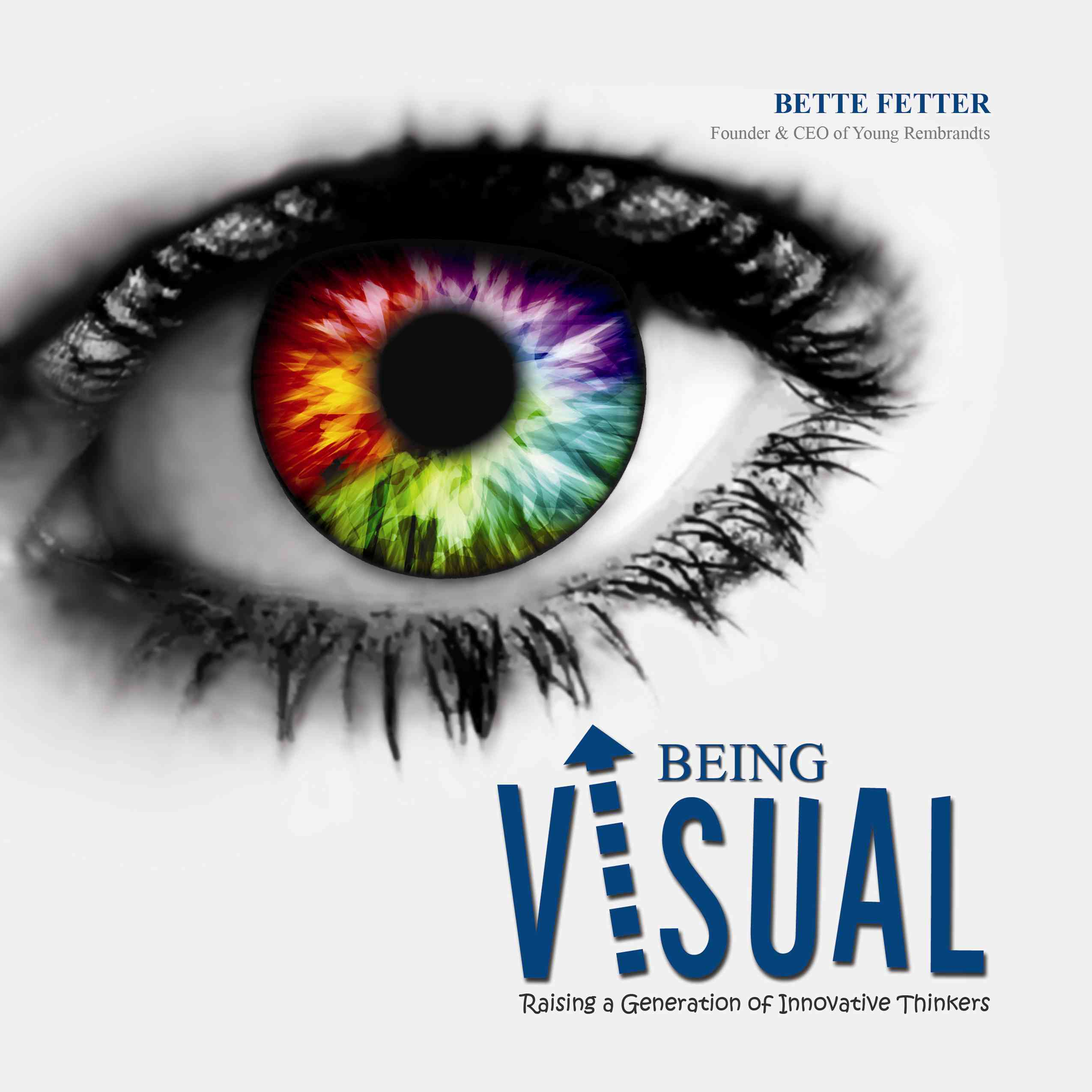Being Visual By Fetter, Bette